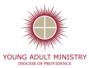 Young Adult Ministry Diocese of Providence